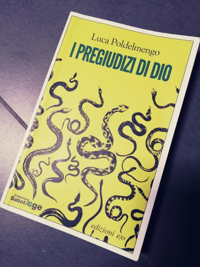 Luca Poldelmengo I pregiudizi di Dio LettureSconclusionate